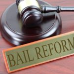Bail Reform: Where to Begin?